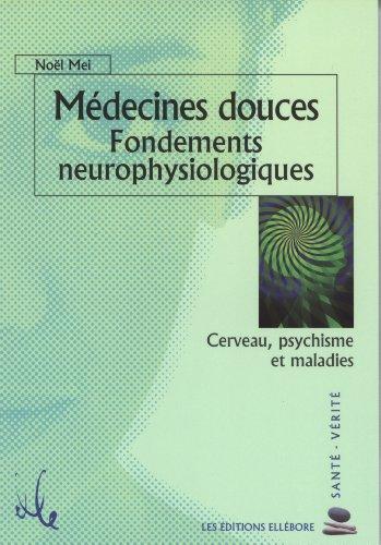 Médecines douces : fondements neurophysiologiques