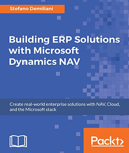 Building ERP Solutions with Microsoft Dynamics NAV (English Edition) por Stefano Demiliani