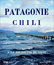 Patagonie : À la poursuite du vent - Du désert d'Atacama à la Terre de Feu
