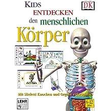 Kids entdecken den menschlichen Körper 2005