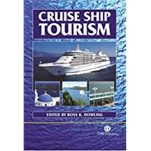 Cruise Ship Tourism: Issues, Impacts, Cases