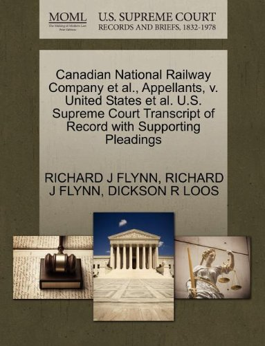 canadian-national-railway-company-et-al-appellants-v-united-states-et-al-us-supreme-court-transcript