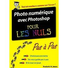 Photo numérique avec Photoshop