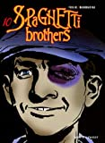 Spaghetti Brothers, Tome 10
