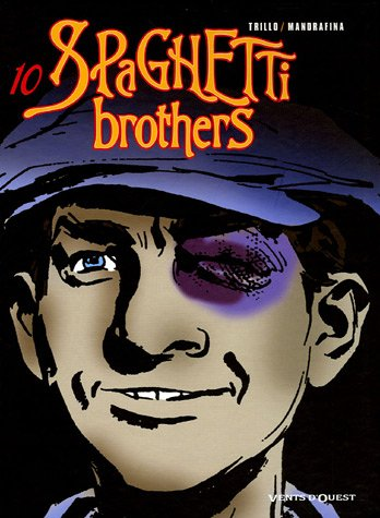 Spaghetti Brothers, Tome 10 :
