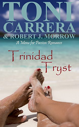 Trinidad Tryst: A Menu for Passion Romance (English Edition)
