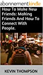 How To Make New Friends: Making Frien...