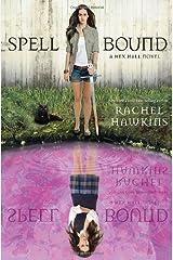 Spell Bound (Hex Hall) Paperback