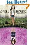 Spell Bound (A Hex Hall Novel).