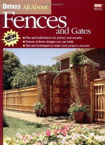 Ortho's All About Fences & Gates by Ortho (2001-01-01)
