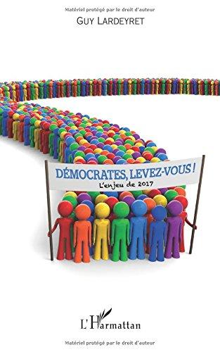 Démocrates, levez-vous!