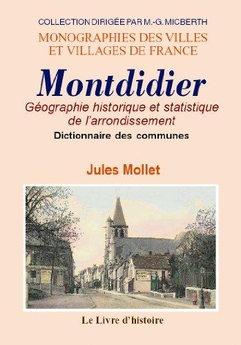 Montdidier (l'arrondissement de) - dictionnaire historique des communes (Mvvf)