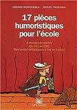17 pièces humoristiques pour l'école du CE2 au CM2
