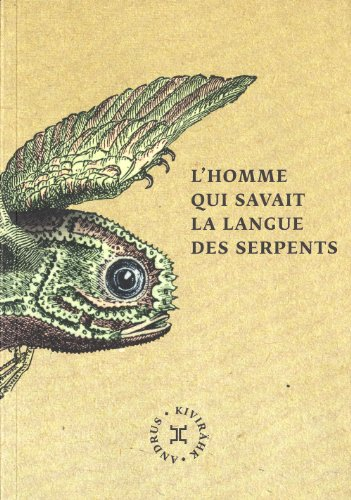 "<a href=""/node/59365"">L'homme qui savait la langue des serpents</a>"