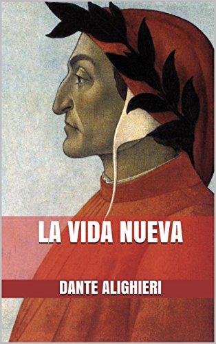 LA VIDA NUEVA por Dante Alighieri