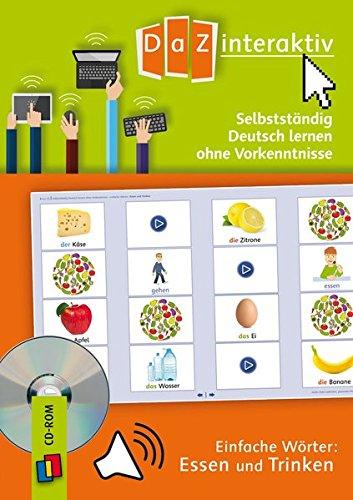 Selbstständig Deutsch lernen ohne Vorkenntnisse - einfache Wörter: Essen und Trinken (Schullizenz) (Wort Essen)