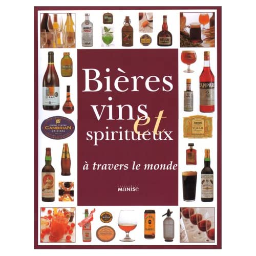 Bières vins et Spiritueux à travers le monde