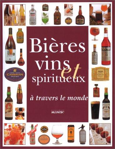 Bières vins et Spiritueux à trav...