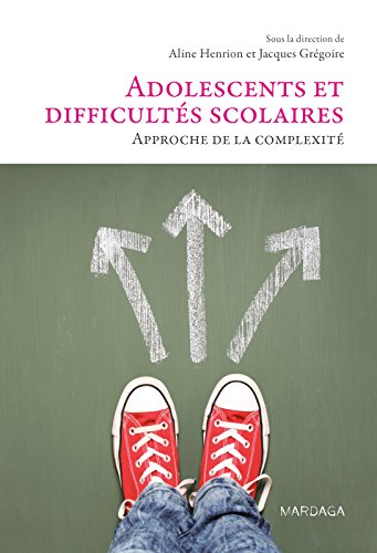 Adolescents et difficultés scolaires: Approche de la complexité (PSYCHO SC HUMAI)