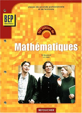 Mathématiques BEP Industriels