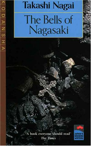 The Bells of Nagasaki (Japan's Modern Writers) por Takashi Nagai