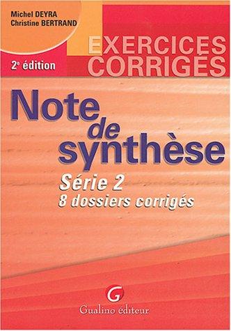 Exercices corrigés : Note de synthèse, série 2