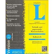 Langenscheidts Fachwörterbuch Technik und angewandte Wissenschaften Italienisch 2.1, 1 CD-ROM Italienisch-Deutsch, Deutsch-Italienisch. Für Windows ab 3.1/95/98/NT 3.51 und Macintosh ab 7.5. Ca. 166.000 Fachbegriffe. Mit Plus-Paket