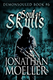Soul of Skulls (Demonsouled Book 6)