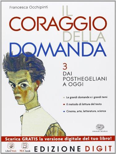 Il coraggio della domanda - Volume 3. Con Me book e Contenuti Digitali Integrativi online