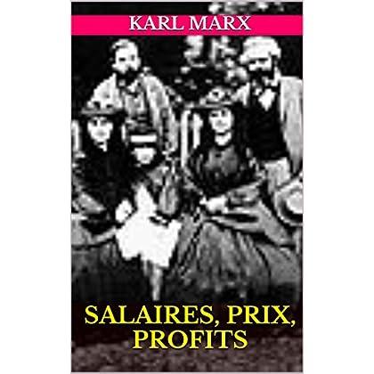 SALAIRES, PRIX, PROFITS