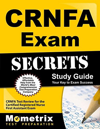 Crnfa Exam Secrets Study Guide Crnfa Test Review For The Certified Registered Nurse First Assistant Exam