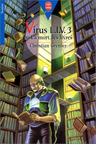 """<a href=""""/node/19893"""">Virus L.I.V.3 ou la mort des livres</a>"""