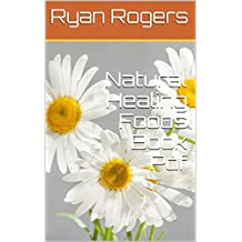 Natural Healing Foods Book Pdf (English Edition)