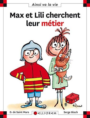 Max et Lili cherchent leur métier - tome 112