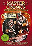 Burglary for Beginners (Master Crook's Crime Academy)