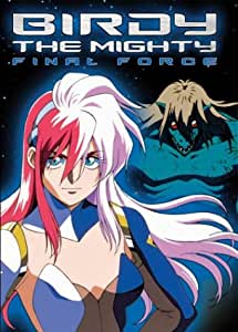 Birdy the Mighty: Final Force [DVD] [Region 1] [US Import] [NTSC]