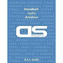 DS Performance - Strength & Conditioning Training Program for Handball, Agility, Amateur (English Edition)