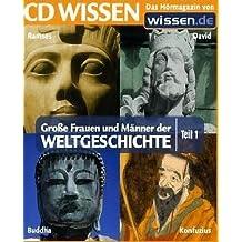 CD WISSEN - Große Frauen und Männer der Weltgeschichte (Teil 1): Ramses, David, Buddha, Konfuzius, 1 CD