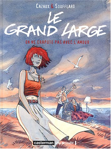 Le grand large, Tome 2 : On ne crapote pas avec l'amour