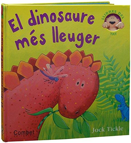 El dinosaure més lleuger ### El dinosaure més lleuger Un estol de dinosaures han vingut a fer-ne de les seves en aquestes pàgines desplegables que tant agraden als més petits. El diplodocus, el tiranosaure, el pteranodon o l ictiosaure són bèsties de...