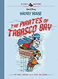 Disney Masters Vol. 7: Paul Murry: Walt Disneys Mickey Mouse: The Pirates of Tabasco Bay