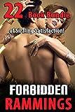 Forbidden Rammings (22 Book Bundle of Sizzling Satisfaction!)