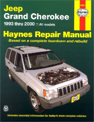 Haynes Jeep Grand Cherokee 1993 Thru 2000: 1993 to 2000 (Haynes Automotive Repair Manual) (Haynes Cherokee 2000 Jeep)