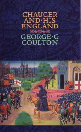 Chaucer and His England by George G. Coulton (1998-09-06)