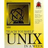 Teach Yourself Unix in a Week (Sams Teach Yourself)