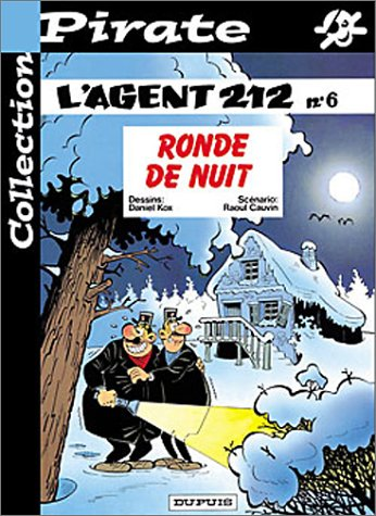 BD Pirate : L'agent 212, tome 6 : Ronde de nuit