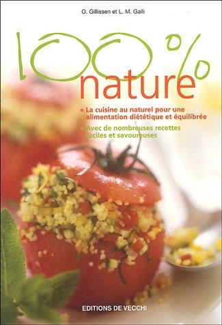 100% Nature par Olivier Gillissen, L-M Galli