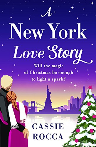 A New York Love Story (Blame it on New York) by [Rocca, Cassie]