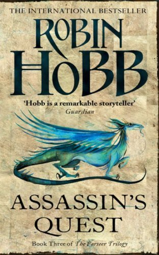 Assassin's Quest (The Farseer Trilogy - Book 3): 3/3 by Hobb, Robin (2007) Paperback
