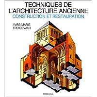 Techniques de l'architecture ancienne: Construction et restauration